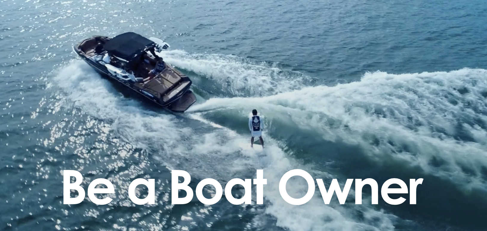 Be a Boat Owner