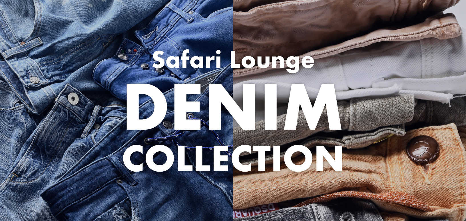 Safari Lounge DENIM COLLECTION